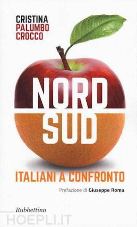 Nord Sud Italiani a confronto